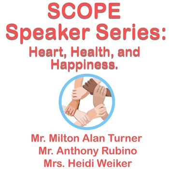 SCOPE Speaker Series: Heart, Health and Happiness