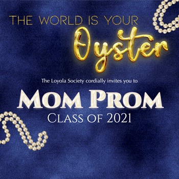 Mom Prom for the Class of 2021