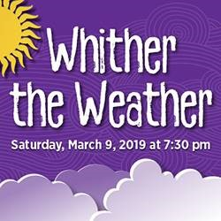 Whither the Weather presented by The Singers' Club of Cleveland